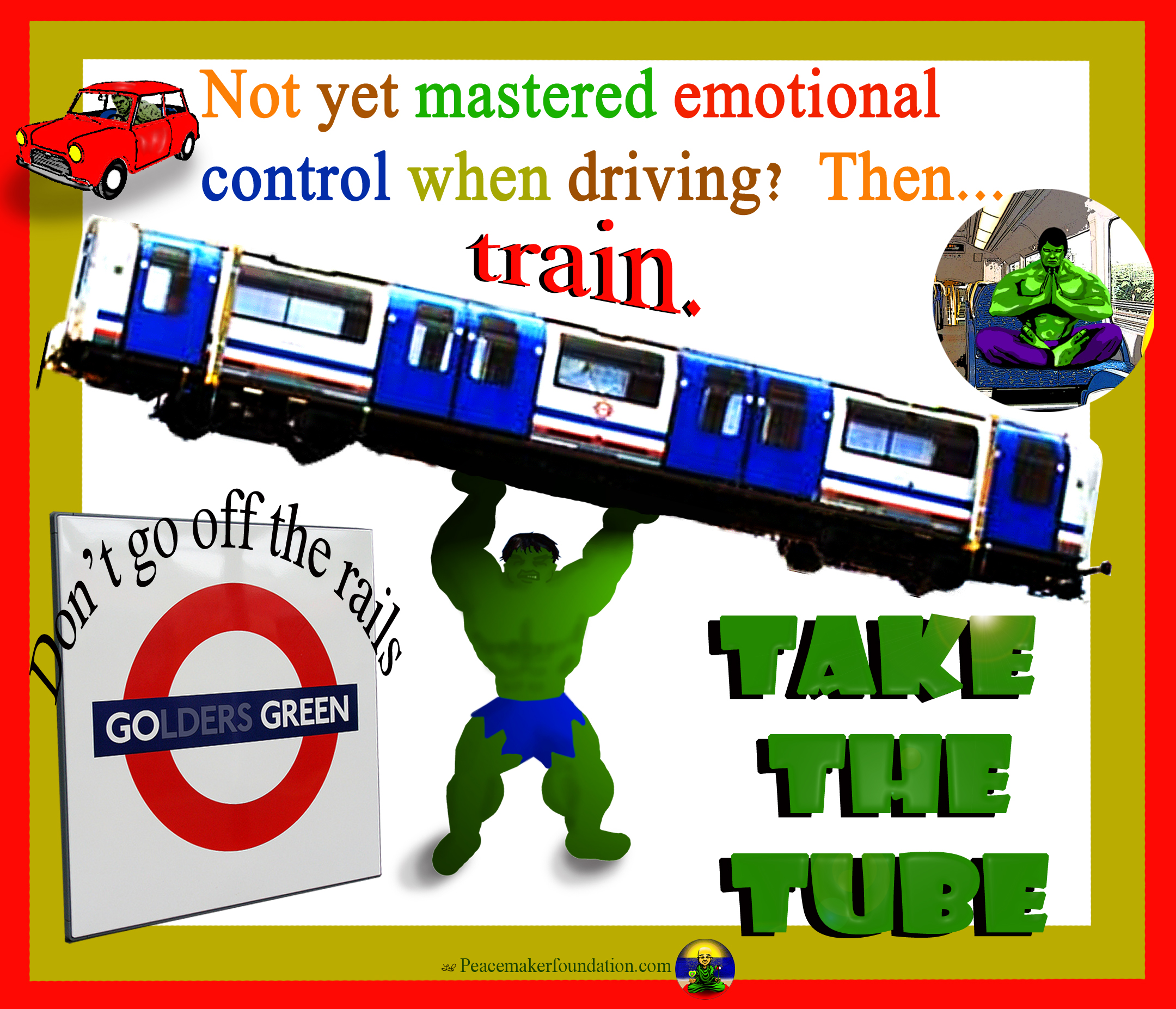 Go Green Take the Tube (For London), hulk, train