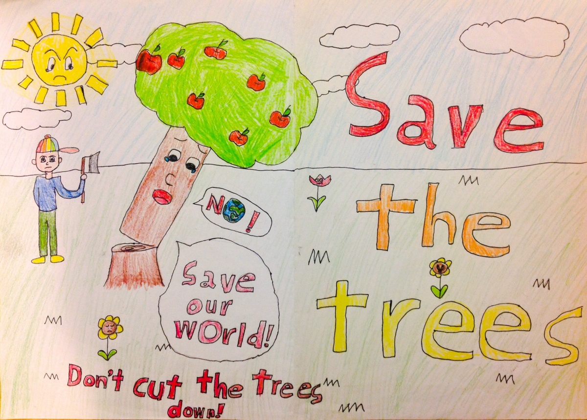 Save the trees, save our world, 樹木不要亂砍
